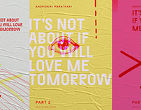 It's not about if you will love me tomorrow - Part II