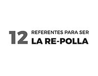 12 REFERENTES PARA SER LA RE-POLLA