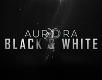 Aurora VIII: Black & White