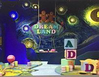 Set design _ Dream Land