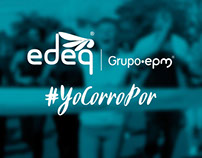 #YoCorroPor Edeq Grupo EPM