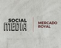 Mercado Royal l Social Media