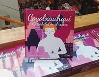 Ilustrated Book: Coyolxauqui: cascabeles en el rostro