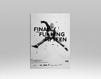 Finally Fucking Fifteen · Print Ads Posters OFFF 2014