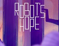 Robot's Hope (W.I.P.)
