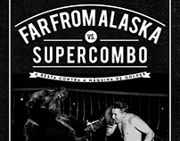 Far From Alaska vs. Supercombo - Gig Poster