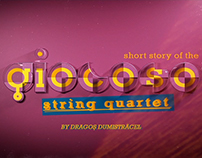Short Story of the Giocoso String Quartet