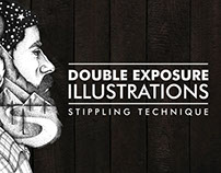 DOUBLE EXPOSURE ILLUSTRATIONS USING STIPPLING TECHNIQUE