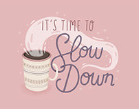 Slow Down - Free Wallpapers