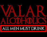 Valar Alcoholics T-shirts