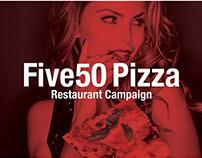 Five50 Pizza Bar Ad Campaign