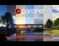 CORONA MASTERING EXTERIOR LIGHTING