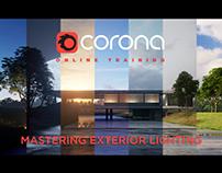 CORONA MASTERING EXTERIOR LIGHTING
