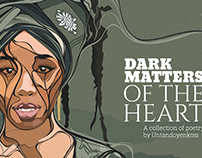Dark Matters of the Heart