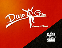 Dare To Be Great Branding
