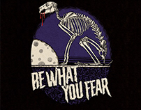 Be What You Fear