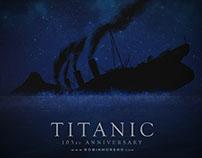 TITANIC - 103rd ANNIVERSARY