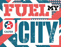 Fuel My City, Caltex