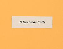 8 Overseas Calls
