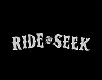 Ride And Seek