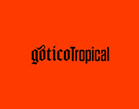 Gótico Tropical