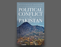 Political Conflict in Pakistan, for Hurst Publishers