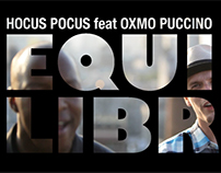 HOCUS POCUS feat OXMO PUCCINO- 'Equilibre' music video