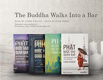 The Buddha Walk Into a Bar
