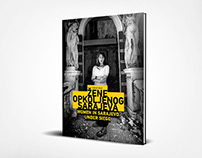 Women In Sarajevo Under Siege/ Photo Monograph