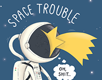 SPACE TROUBLE