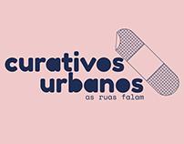 Curativos Urbanos: As ruas falam