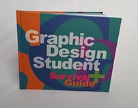 Graphic Design Student Survival Guide Book