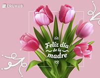 Feliz día de la madre 2018 - Cruhub