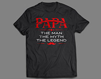 Father's Day Gift - Papa The Man T-Shirt