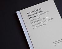 """Thesis Report """"Interação na Comunicação Visual"""""""