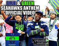 Blue & Green Seahawks Anthem Music Video