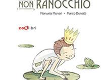 """""""IL PRINCIPE NON RANOCCHIO""""_ ZOOlibri _  2016"""