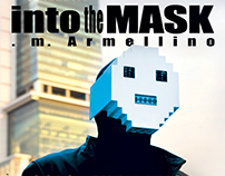 """Into the mask"" . m. Armellino at the Tambourin Gallery"