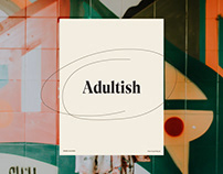 Adultish — Let's get all grown up (ish)