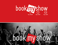 Book My Show Ticket Booking Experience  Re-Design