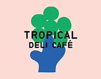Tropical Deli Café