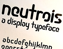 Neutrois - A Display Typeface, 2016