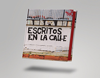 Escritos en la calle. The book.