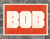 Bob - The typeface