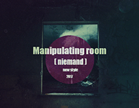 (Manipulating room)         (Niemand)