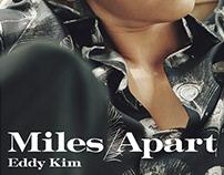 Eddy Kim: Miles Apart