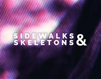 SIDEWALKS & SKELETONS