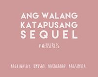Ang Walang Katapusang Sequel #WebSeries