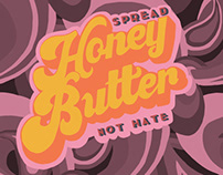 Spread honey butter, not hate