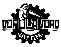 WORKS FOR DOPOLAVORO LIVE CLUB (2013-2015)